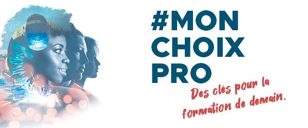 #MonChoixPro : Des clés pour la formation de demain
